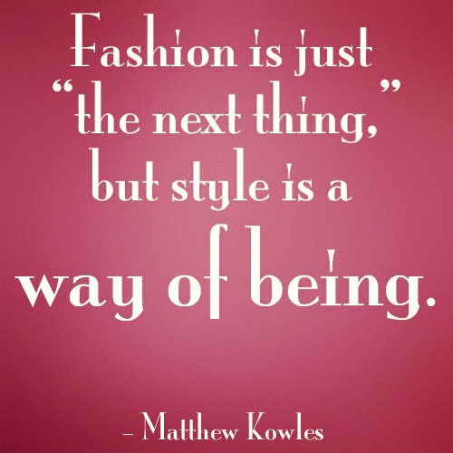 style is a way of being quote